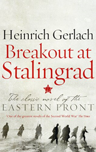 breakout at stalingrad by gerlach heinrich
