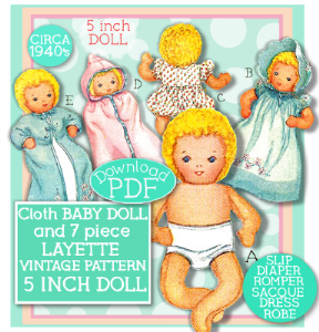 cloth baby doll 5 inch with 7 pc layette 1940s vintage pattern