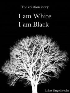 i am white i am black