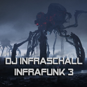 dj infraschall - infrafunk #3