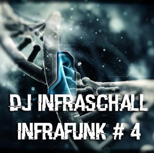 dj infraschall - infrafunk #4