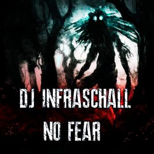 dj infraschall - no fear