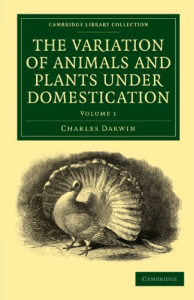 the variation of animals and plants under domestication volume i charles darwin