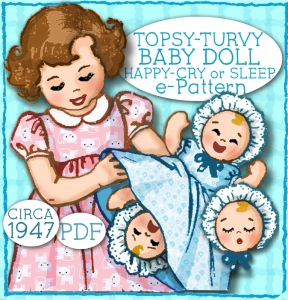 "topsy turvey ""upside down"" doll - 15"" & 8"" doll e-pattern  vintage 1940's pattern mail order pdf bonnet dress"
