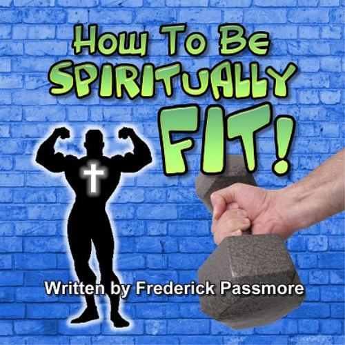 First Additional product image for - How To Be Spiritually Fit