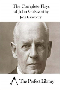 the complete plays of john galsworthy