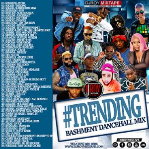 dj roy trending bashment dancehall mix 2018