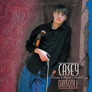 patuxent cd-166 casey driscoll - texas style fiddling