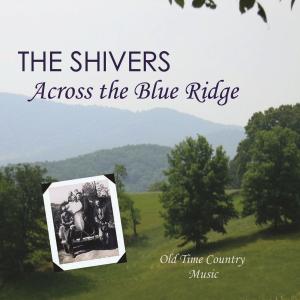 patuxent cd-173 the shivers - across the blue ridge
