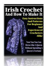 Irish Crochet and How to Make it | eBooks | Arts and Crafts