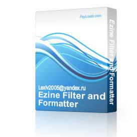 Ezine Filter and Formatter | Software | Internet