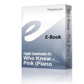 Who Knew - Pink (Piano Sheet Music)