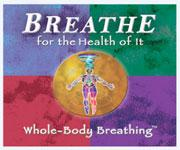 breathe for the health of it