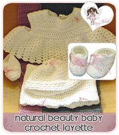 Natural Beauty Baby Layette Crochet Pattern Set | Other Files | Arts and Crafts