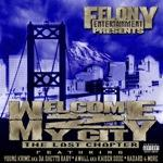 Welcome2MyCityTheLastChapter | Music | Rap and Hip-Hop