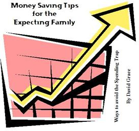 Money Saving Tips for Expecting Families, New baby tips | eBooks | Parenting