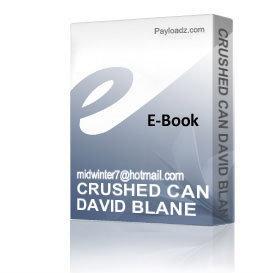 Crushed Can David Blane Magic Trick*secrets* | eBooks | Entertainment