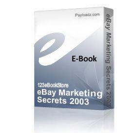 eBay Marketing Secrets 2003 | eBooks | Business and Money