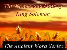 The Ancient Word Series: The Psalms and Odes of King Solomon | Audio Books | Religion and Spirituality