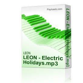 LEON - Electric Holidays.mp3 | Music | Dance and Techno