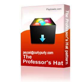 The Professor's Hat pattern | Other Files | Arts and Crafts