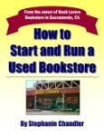 E-Book: How to Start and Run a Used Bookstore by Stephanie Chandler | eBooks | Business and Money