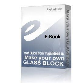 Make your own GLASS BLOCK LIGHTS NIGHTLIGHTS EASY | eBooks | Arts and Crafts