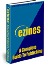 E-zines - A Complete Guide To Publishing. | eBooks | Business and Money