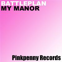 Battleplan - My Manor - Pinkpenny Records | Other Files | Everything Else