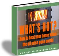 WHAT'S HOT - How To Heat Your Home When The Oil Price Goes North | eBooks | Home and Garden