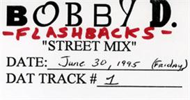 Flashback Mix (Aired June 30th, 1995) - Bobby D | Music | Dance and Techno