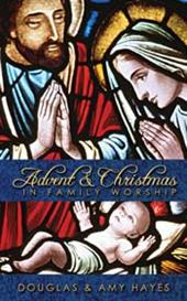 EBOOK ~ Advent and Christmas in Family Worship | Other Files | Everything Else