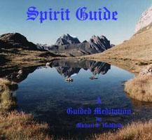 Spirit Guide - A guided meditation | Music | Alternative