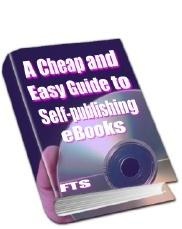 a cheap and easy guide to publishing ebooks