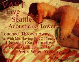 VAST Acoustic Seattle Tower 2004 | Music | Alternative
