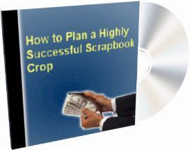 how to plan a highly successful scrapbook crop