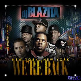 DJ Blazita - New York We're Back COVER DOWNLOAD | Music | Rap and Hip-Hop