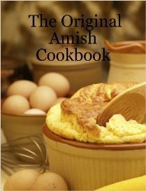 the original amish cookbook