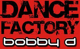 bobby d's dance factory mix (12-9-06)