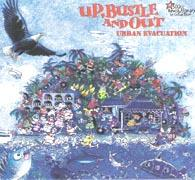 Up Bustle and Out - Urban Evacuation - download | Music | Reggae