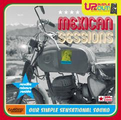 up bustle and out - mexican  sessions - download