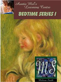 auntie mel's learning bedtime series i