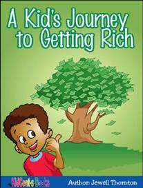 A Kid's Journey to Getting Rich - item # 0001-AAV | eBooks | Business and Money