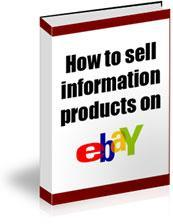 Learn How to sell information products on ebay ! | eBooks | Computers