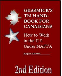 Grasmick's TN Handbook for Canadians: How to Work in the U.S. Under NAFTA, 2nd Edition | Audio Books | Business and Money