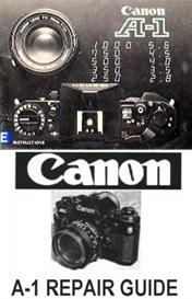 Canon A-1 35mm Camera Repair Manuals and Instruction Manuals | Other Files | Photography and Images