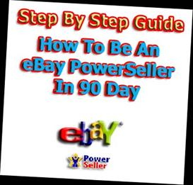 how to sell ebooks, make money and be ebay powerseller in 90 days