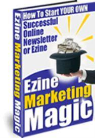 Ezine Marketing Magic | eBooks | Business and Money
