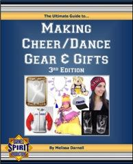 the ultimate guide to making dance/cheer gear & gifts (pdf)