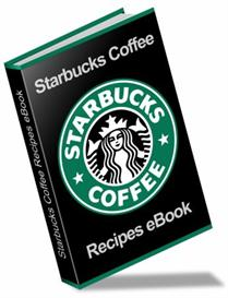Starbucks Recipe book coffee + recipes ebook Resell   eBooks   Food and Cooking